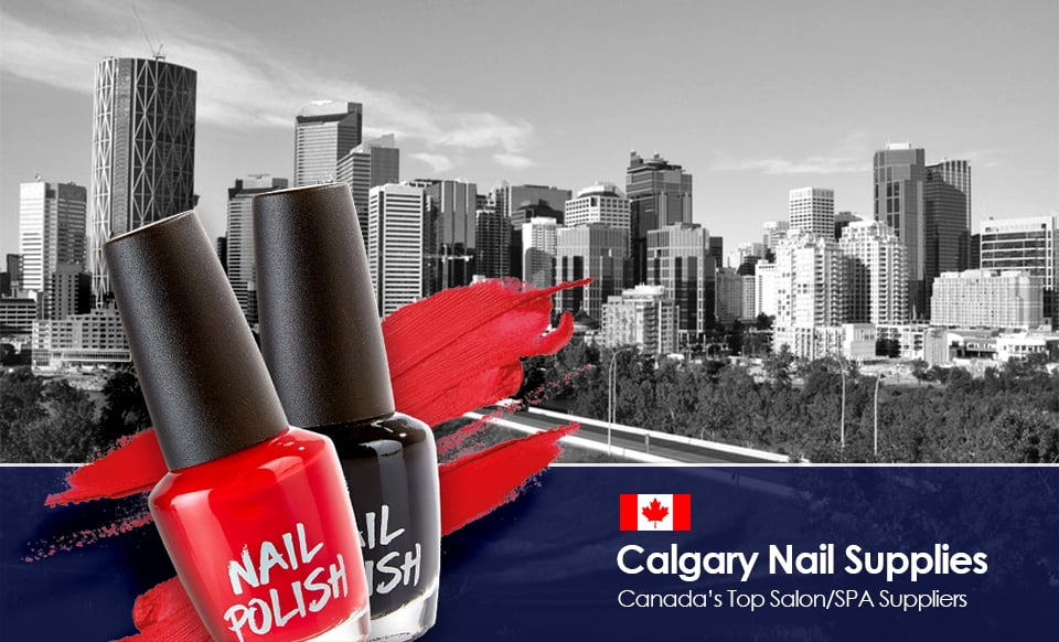 Calgary Nail Supply Canada Top Salon SPA Suppliers