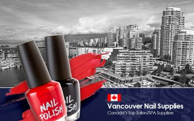 Top Beauty Supplier For Nail Salons In Vancouver