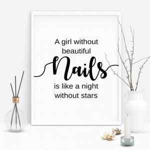 Quote For Nail Technician T-Shirt: A girl without beautiful nails is like a night without starsa