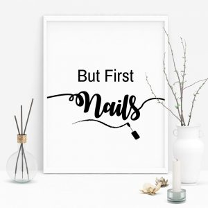Quote For Nail Technician T-Shirt: But First Nails